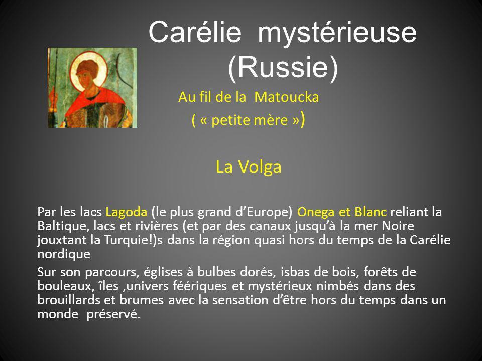 Carélie mystérieuse (Russie)