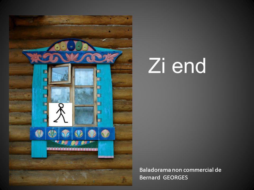 Zi end Baladorama non commercial de Bernard GEORGES