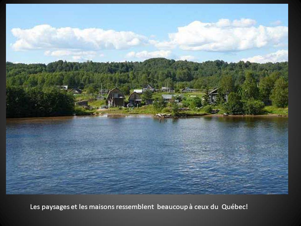 Les paysages et les maisons ressemblent beaucoup à ceux du Québec!