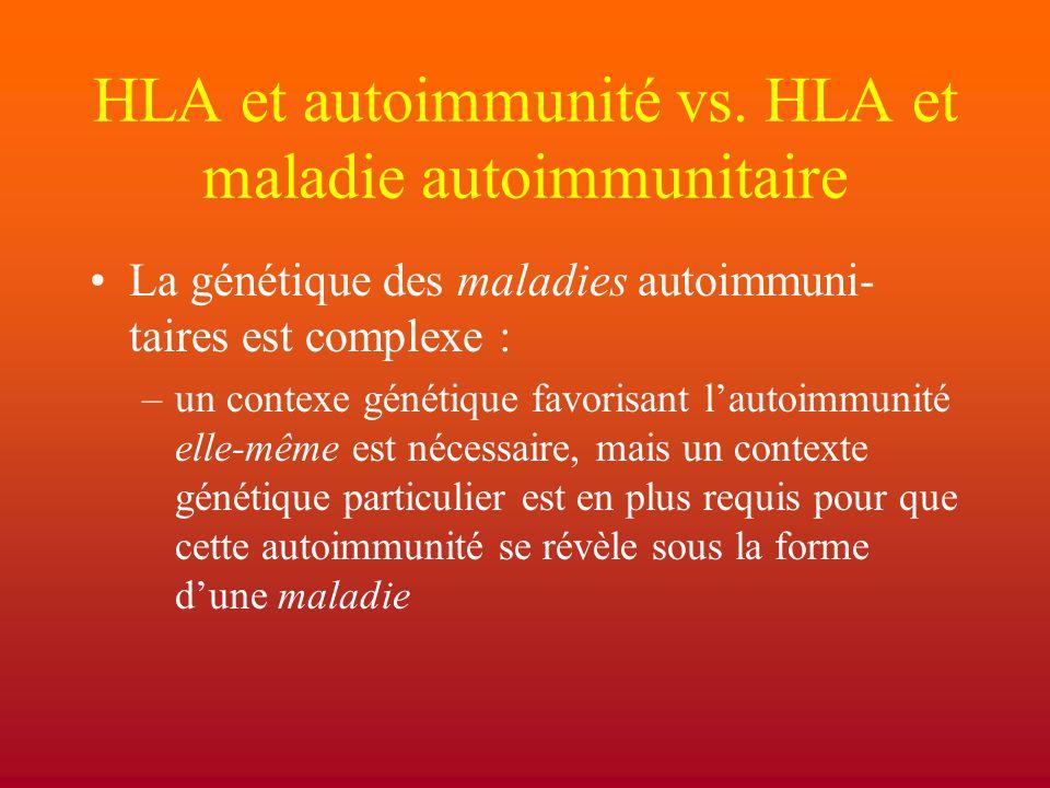 HLA et autoimmunité vs. HLA et maladie autoimmunitaire