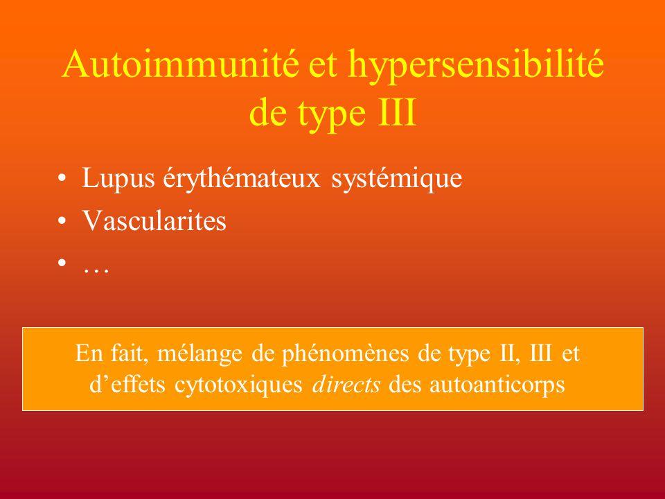 Autoimmunité et hypersensibilité de type III