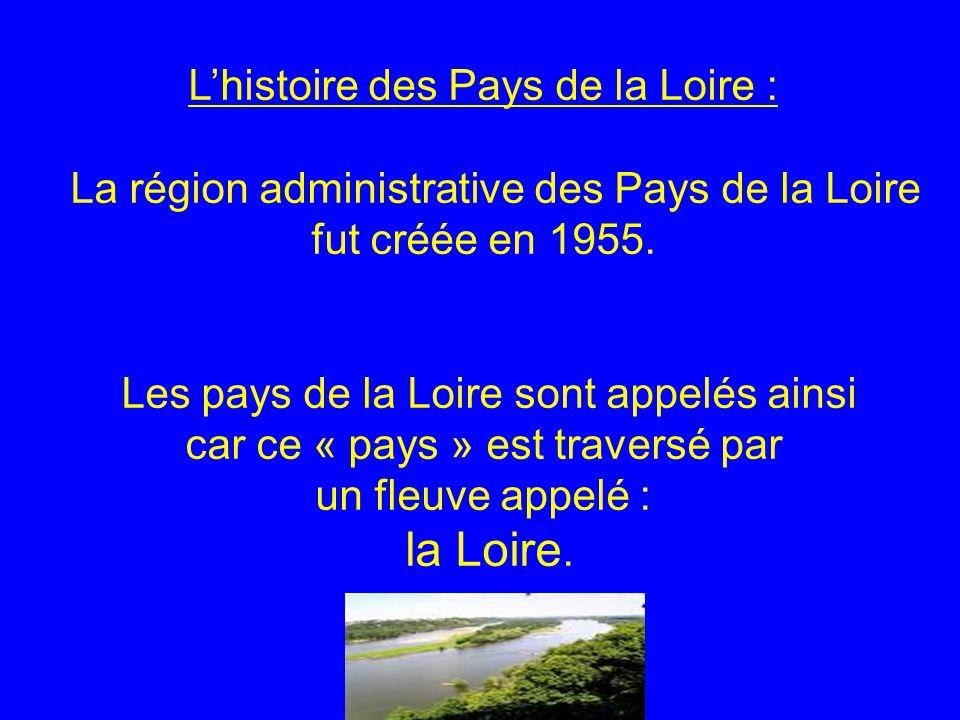 L'histoire des Pays de la Loire :