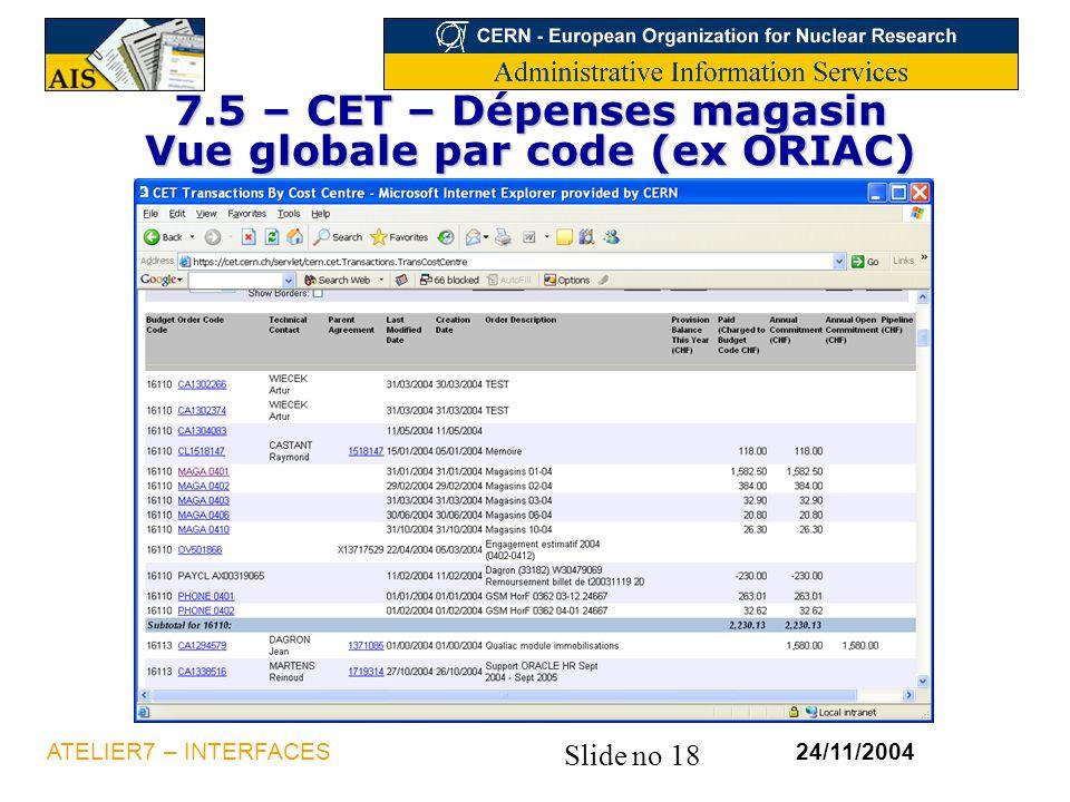 7.5 – CET – Dépenses magasin Vue globale par code (ex ORIAC)