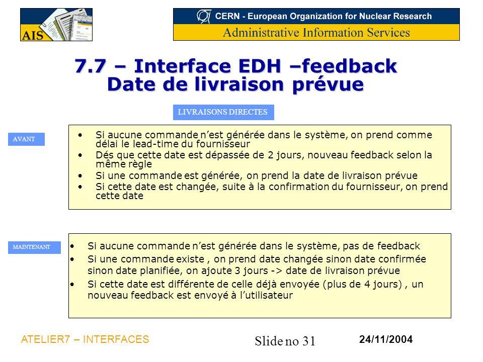 7.7 – Interface EDH –feedback Date de livraison prévue