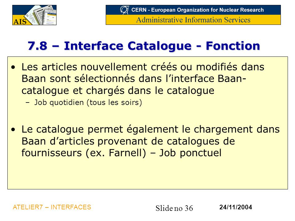 7.8 – Interface Catalogue - Fonction