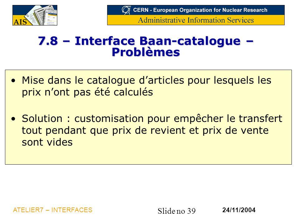 7.8 – Interface Baan-catalogue – Problèmes