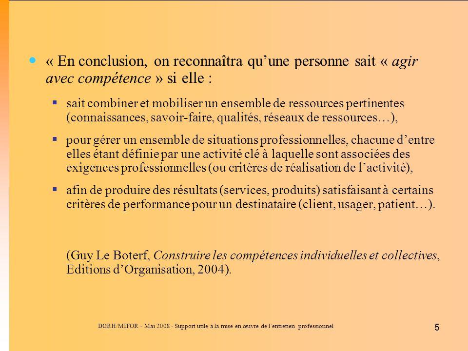 « En conclusion, on reconnaîtra qu'une personne sait « agir avec compétence » si elle :