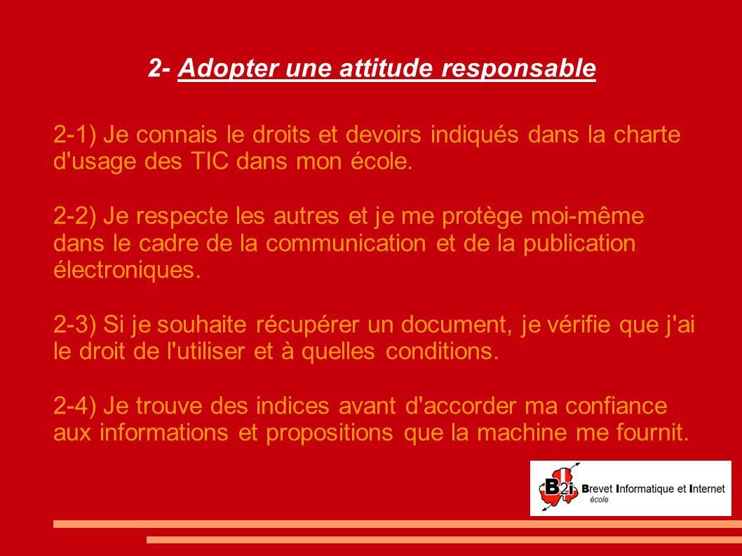 2- Adopter une attitude responsable