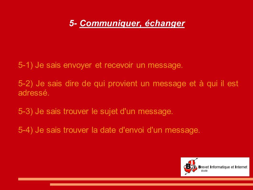 5- Communiquer, échanger