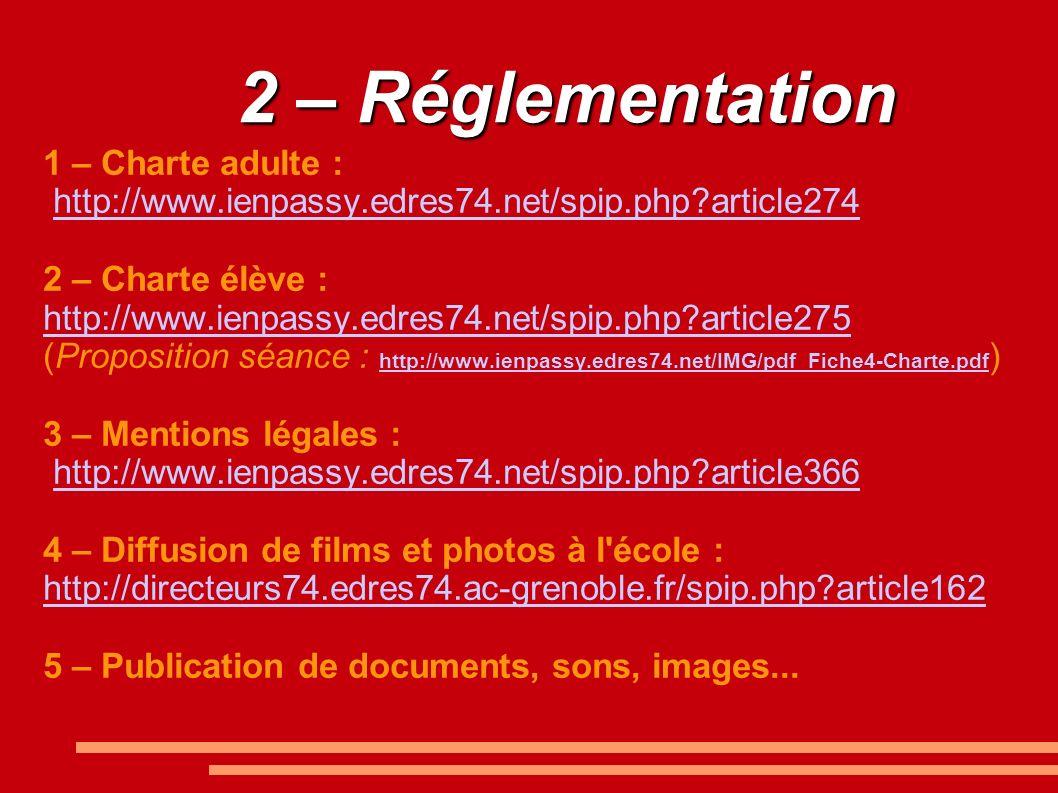 2 – Réglementation 1 – Charte adulte :