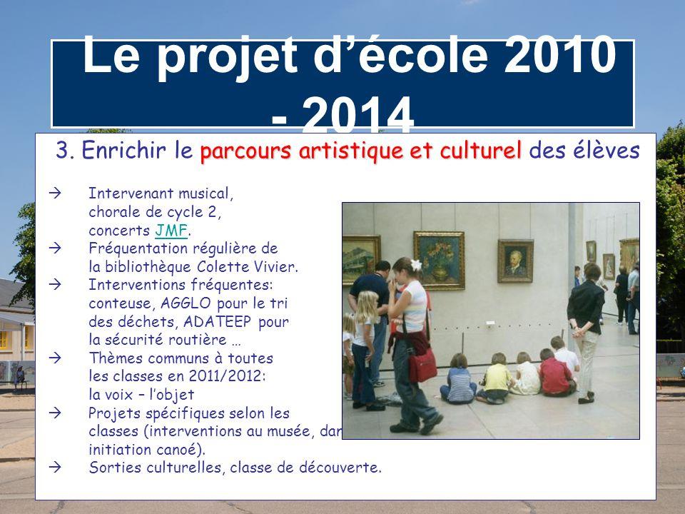 3. Enrichir le parcours artistique et culturel des élèves