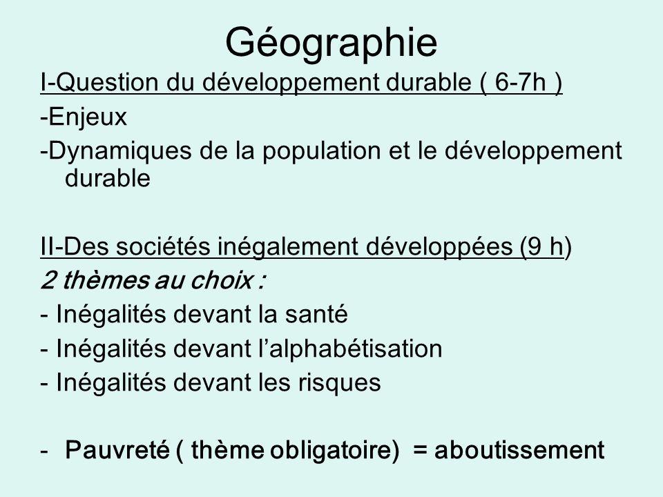 Géographie I-Question du développement durable ( 6-7h ) -Enjeux