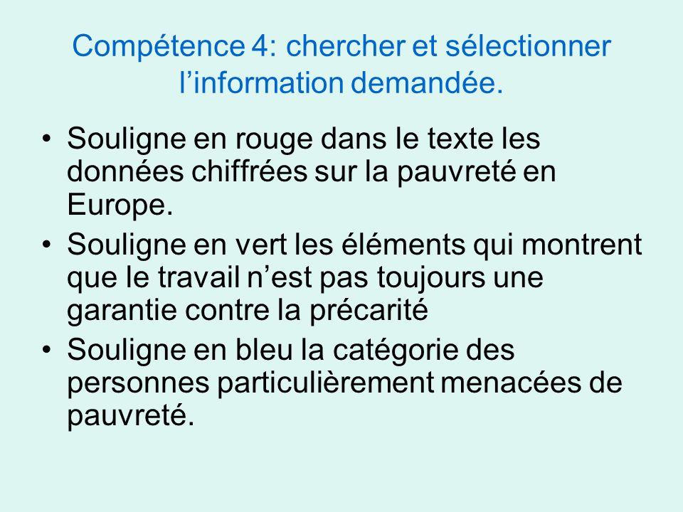 Compétence 4: chercher et sélectionner l'information demandée.
