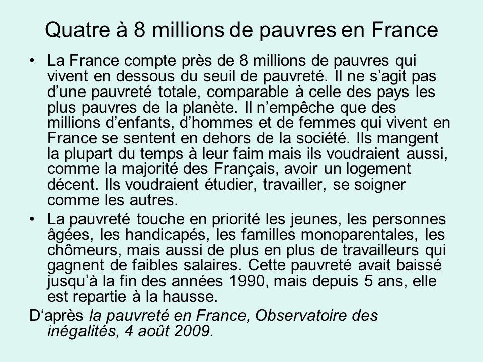 Quatre à 8 millions de pauvres en France