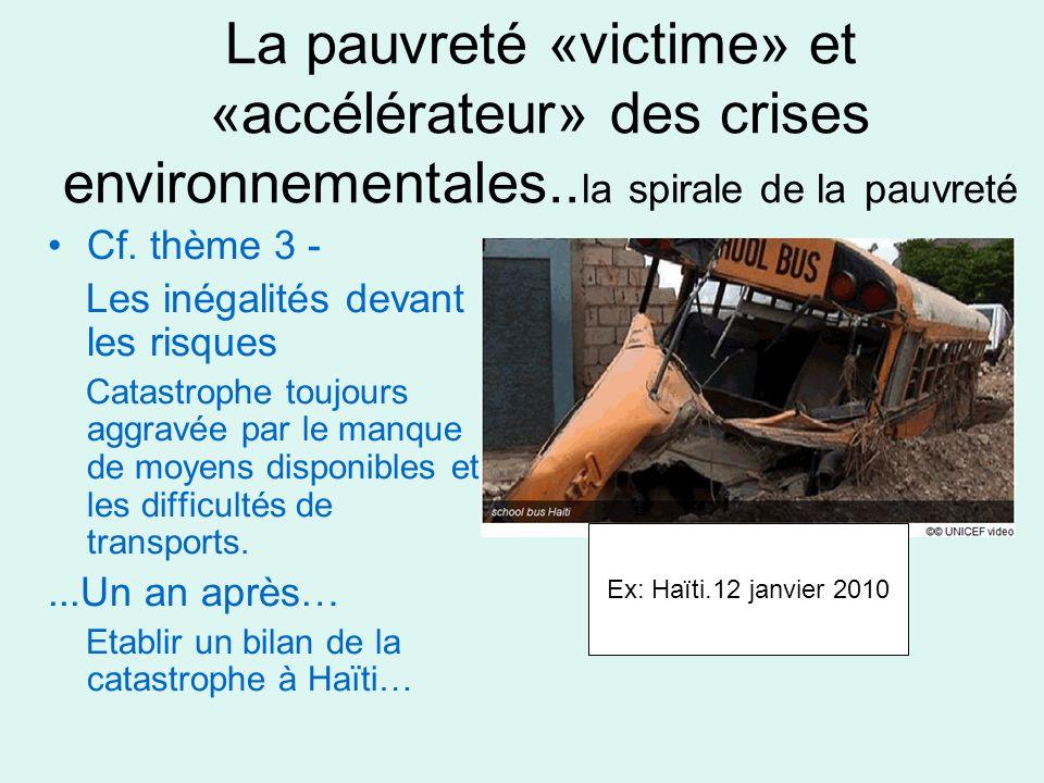 La pauvreté «victime» et «accélérateur» des crises environnementales