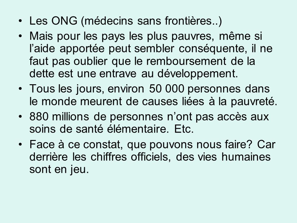 Les ONG (médecins sans frontières..)