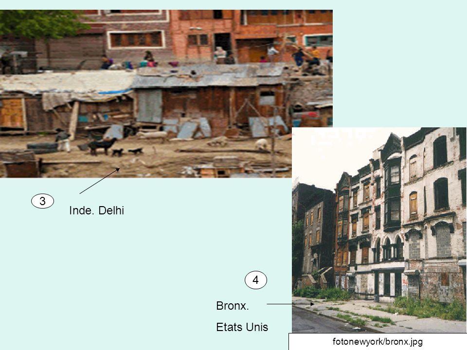 3 Inde. Delhi 4 Bronx. Etats Unis fotonewyork/bronx.jpg