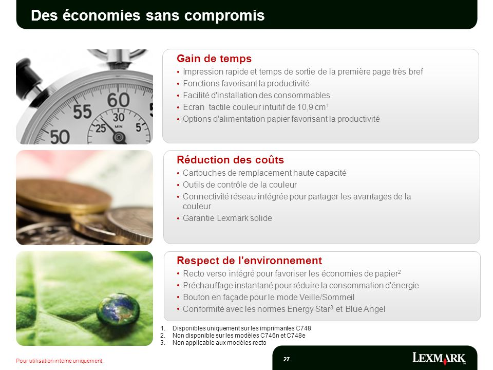 Des économies sans compromis