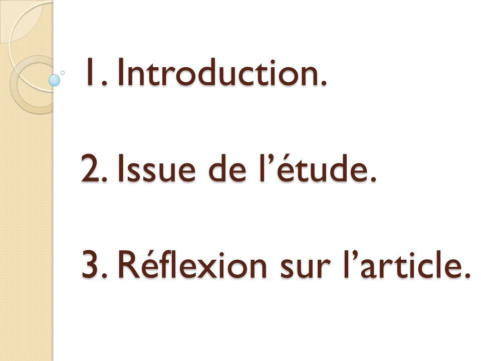 1. Introduction. 2. Issue de l'étude. 3. Réflexion sur l'article.