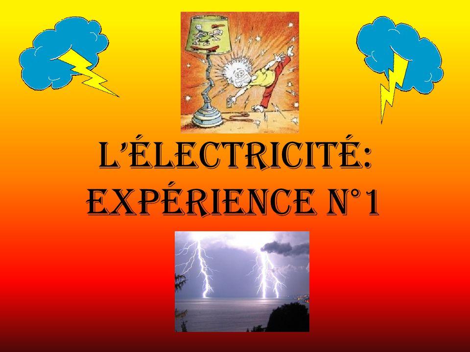 L'électricité: expérience N°1