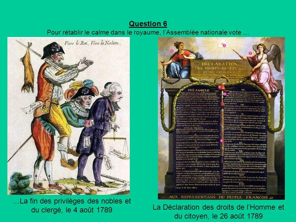 …La fin des privilèges des nobles et du clergé, le 4 août 1789