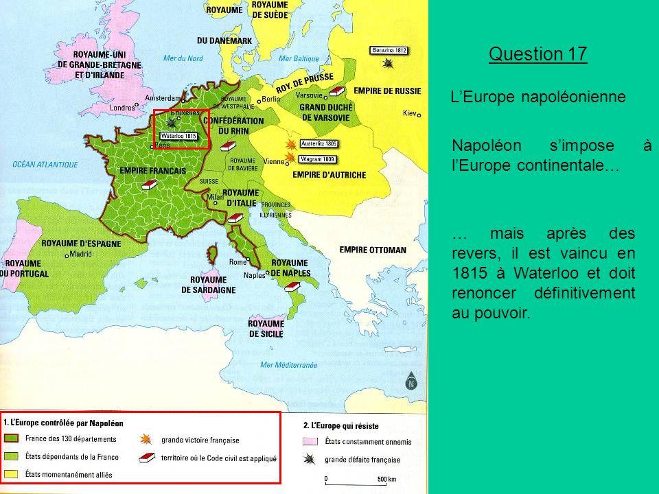 Question 17 L'Europe napoléonienne