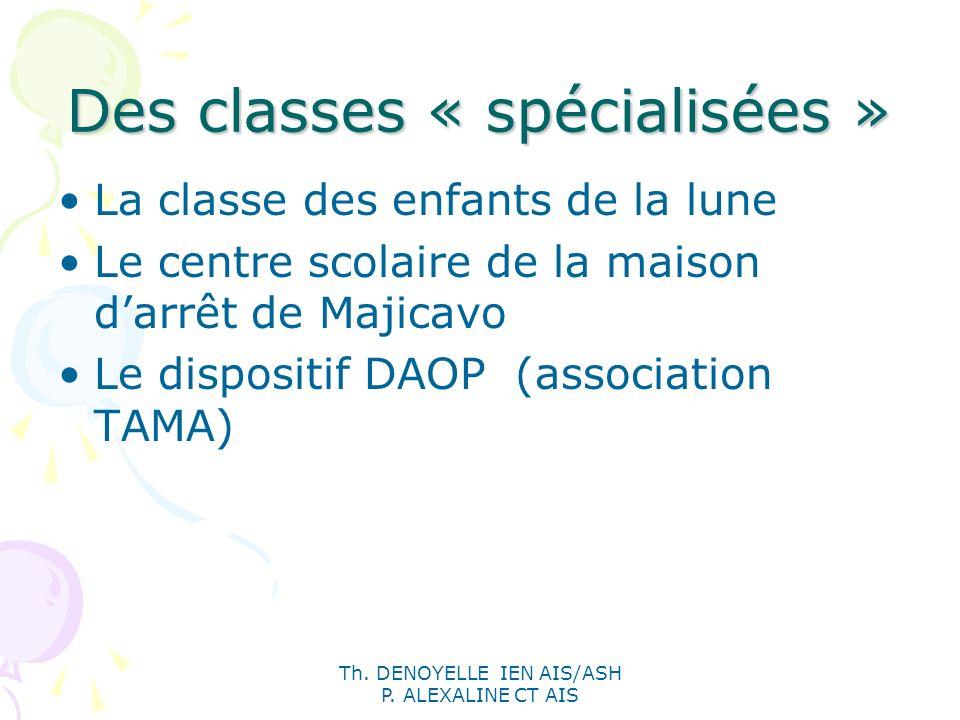 Des classes « spécialisées »