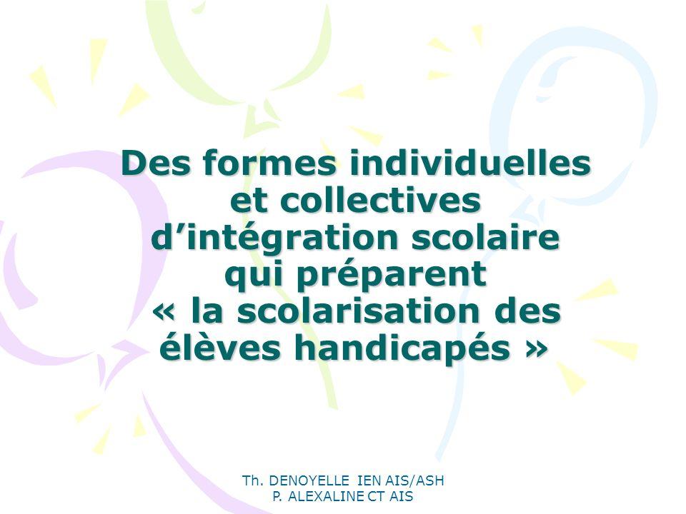 Th. DENOYELLE IEN AIS/ASH P. ALEXALINE CT AIS