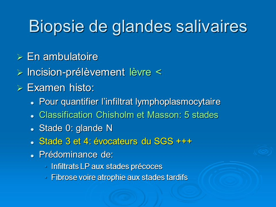 Biopsie de glandes salivaires