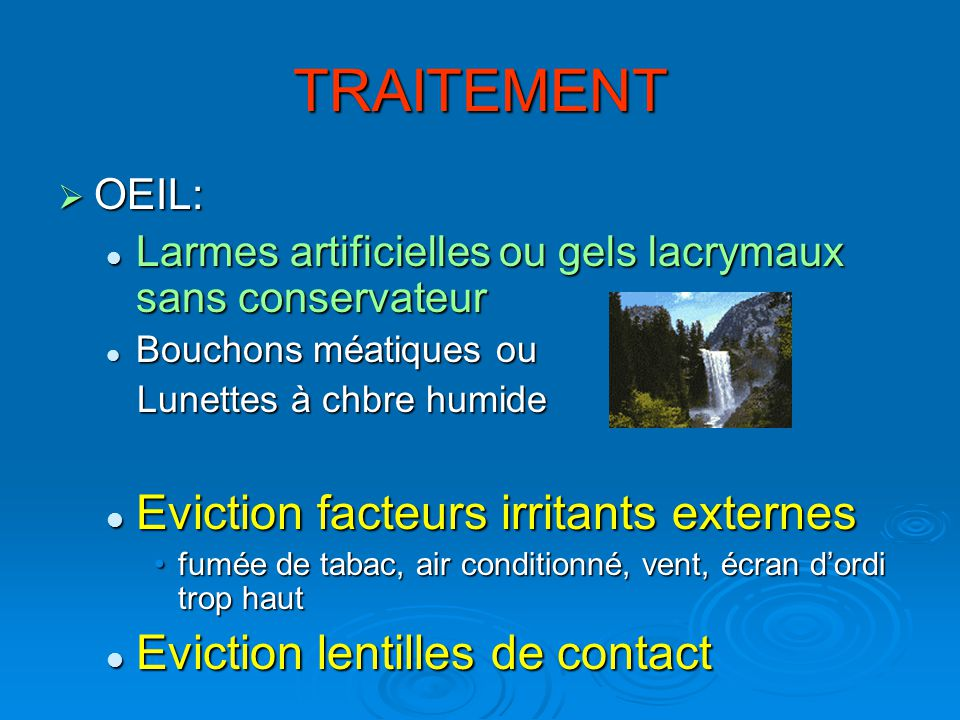 TRAITEMENT Eviction facteurs irritants externes