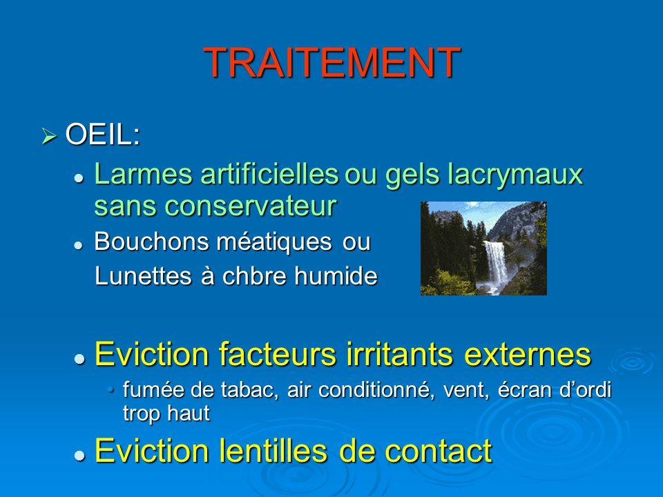 TRAITEMENT Eviction facteurs irritants externes