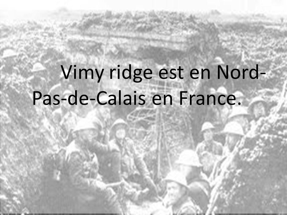 Vimy ridge est en Nord-Pas-de-Calais en France.