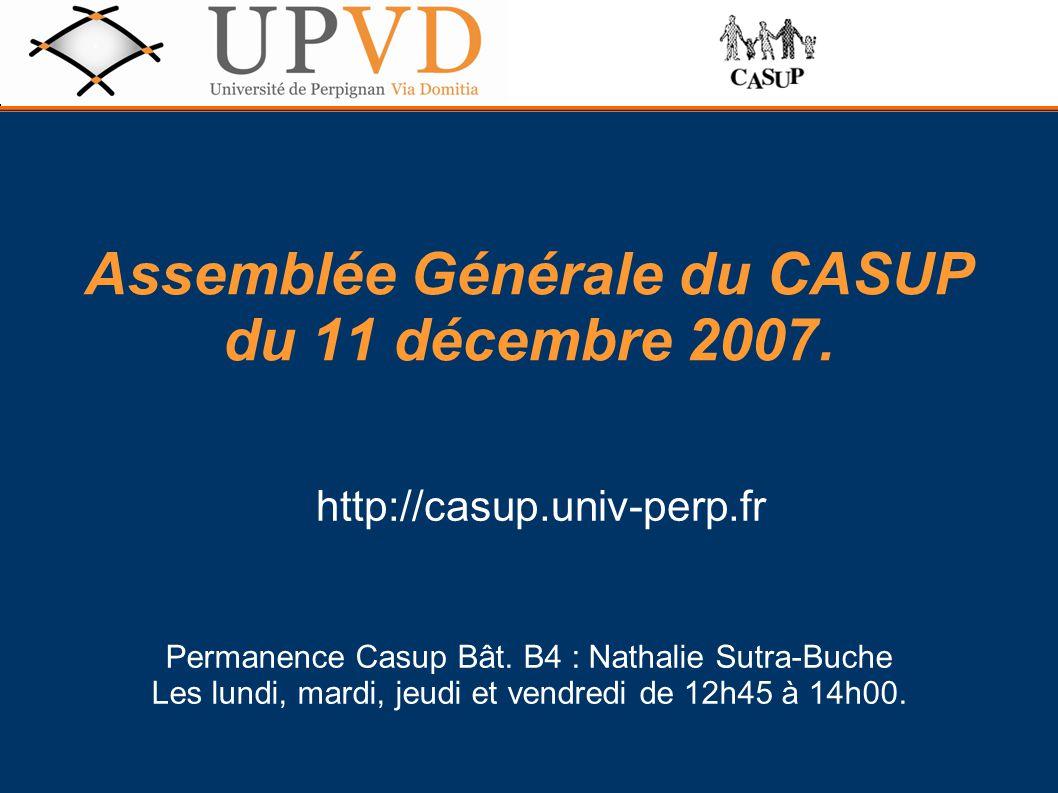 Assemblée Générale du CASUP du 11 décembre 2007.