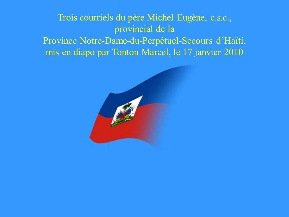 Trois courriels du père Michel Eugène, c. s. c