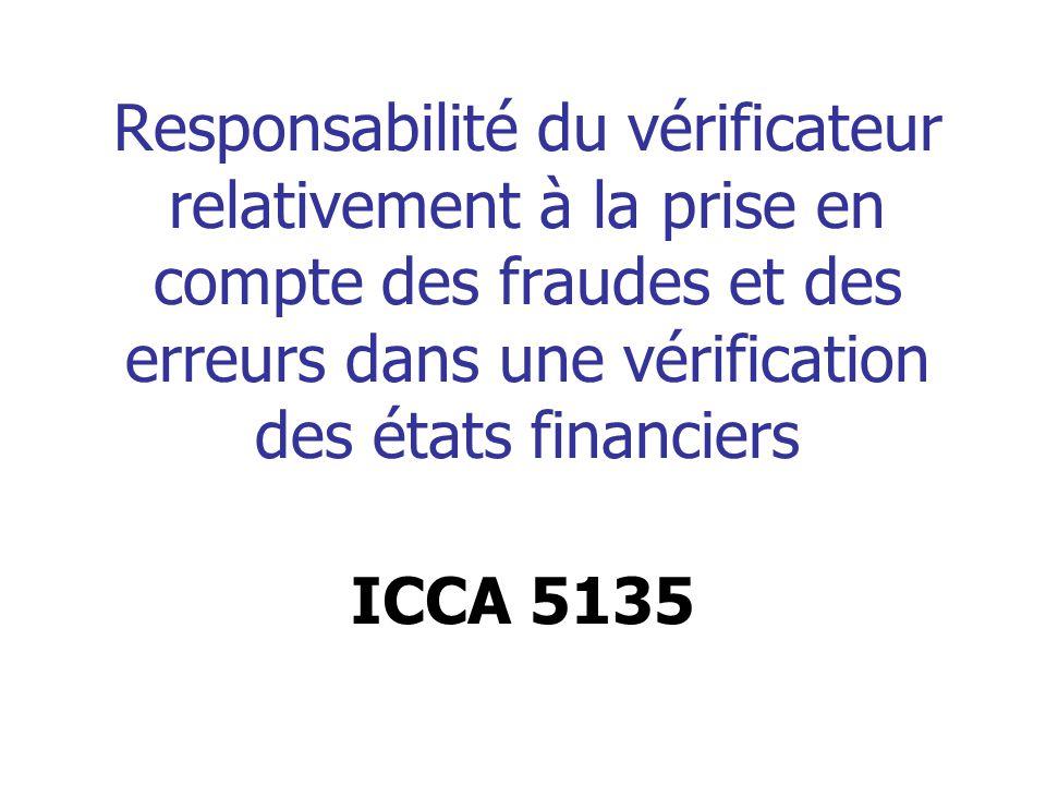 Responsabilité du vérificateur relativement à la prise en compte des fraudes et des erreurs dans une vérification des états financiers