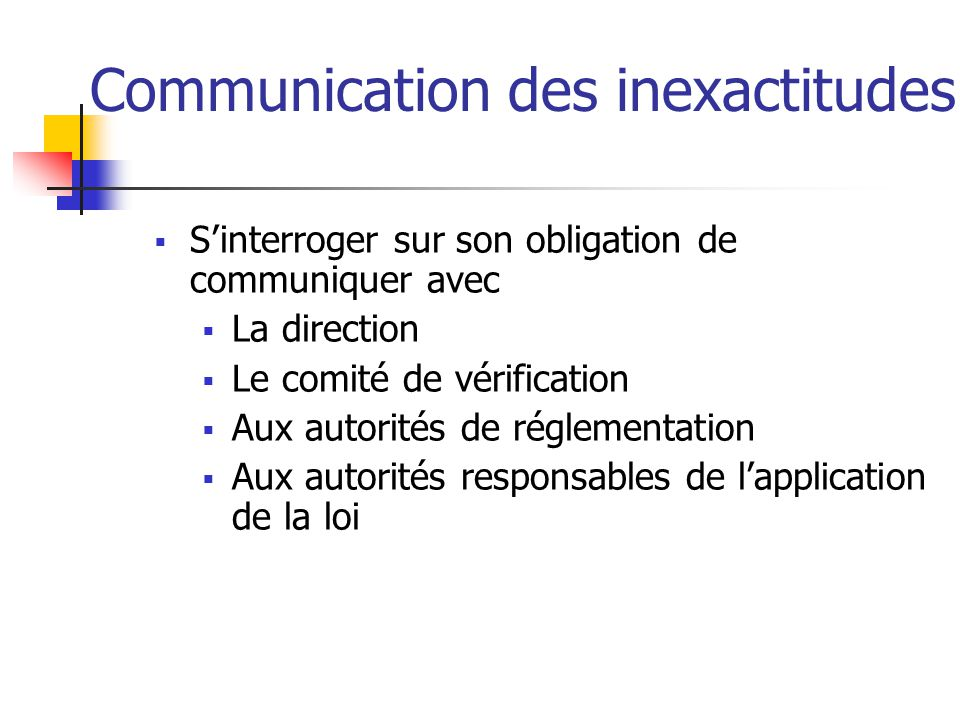 Communication des inexactitudes