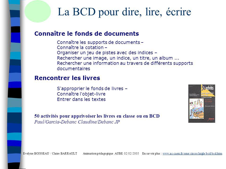 La BCD pour dire, lire, écrire