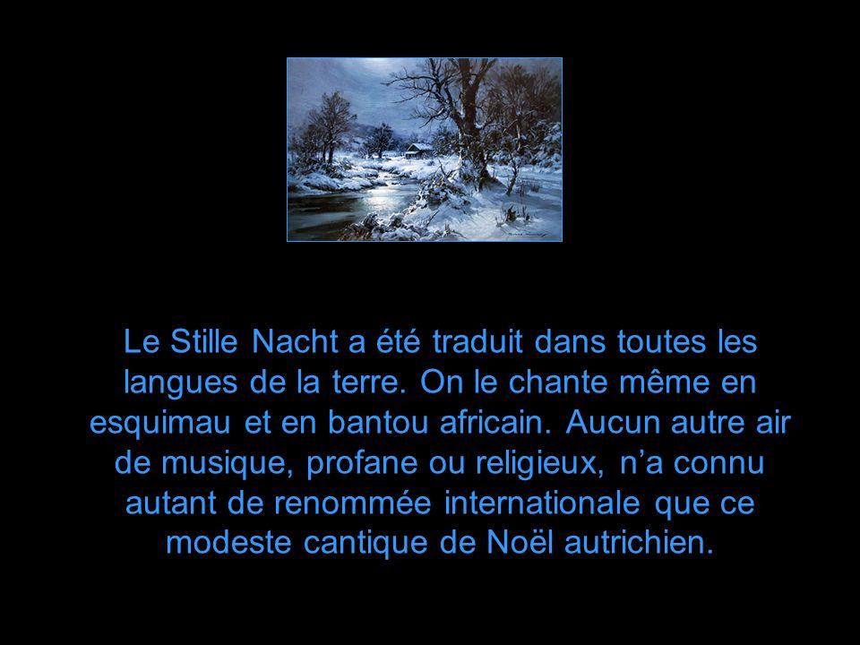 Le Stille Nacht a été traduit dans toutes les langues de la terre