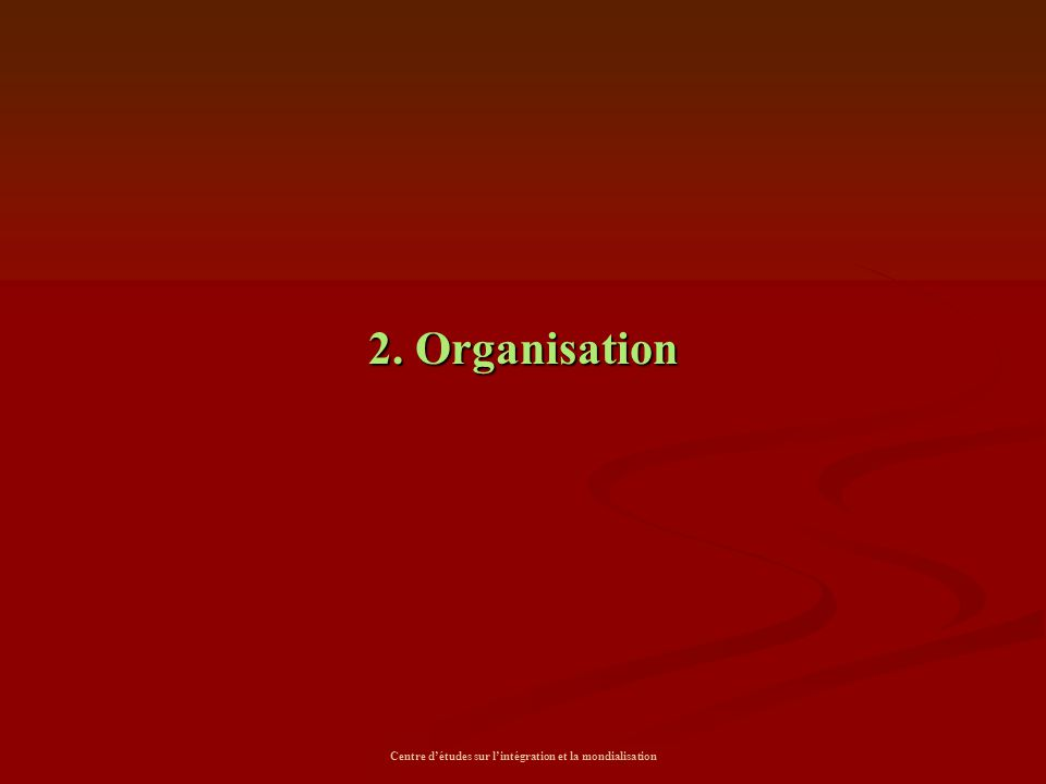 Centre d'études sur l'intégration et la mondialisation
