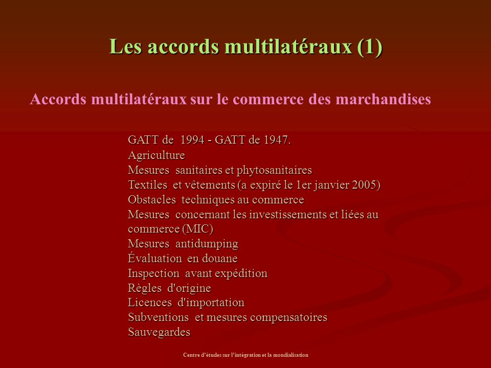 Les accords multilatéraux (1)