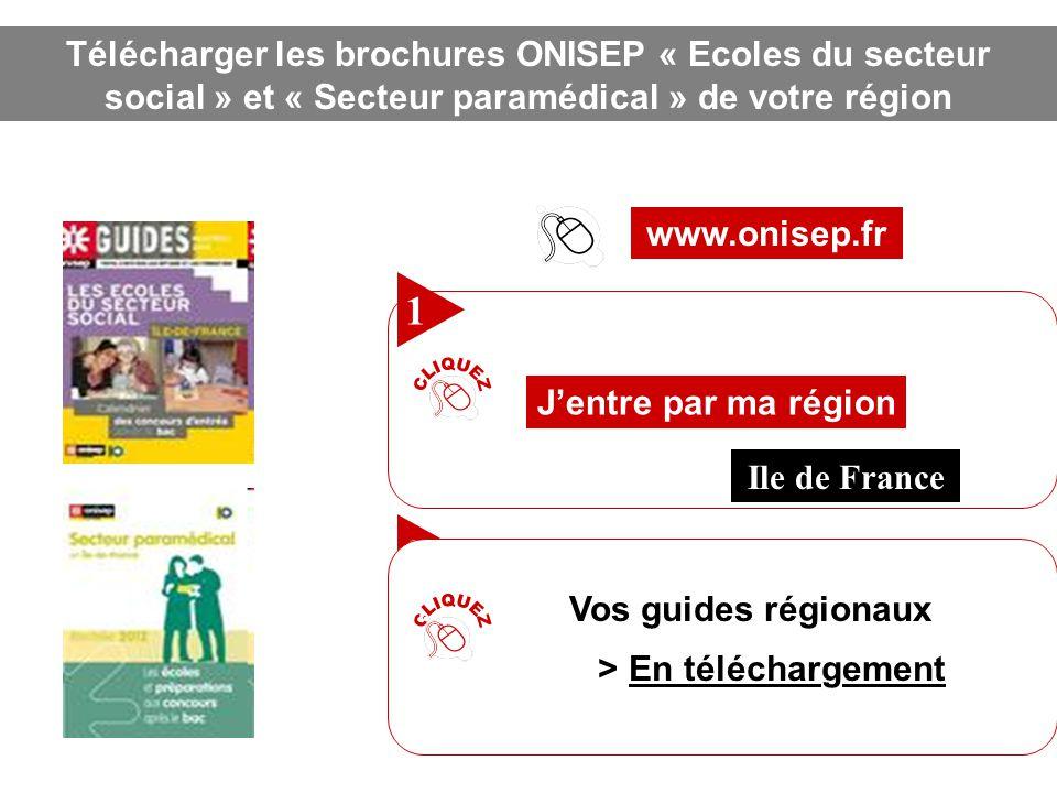 Télécharger les brochures ONISEP « Ecoles du secteur social » et « Secteur paramédical » de votre région