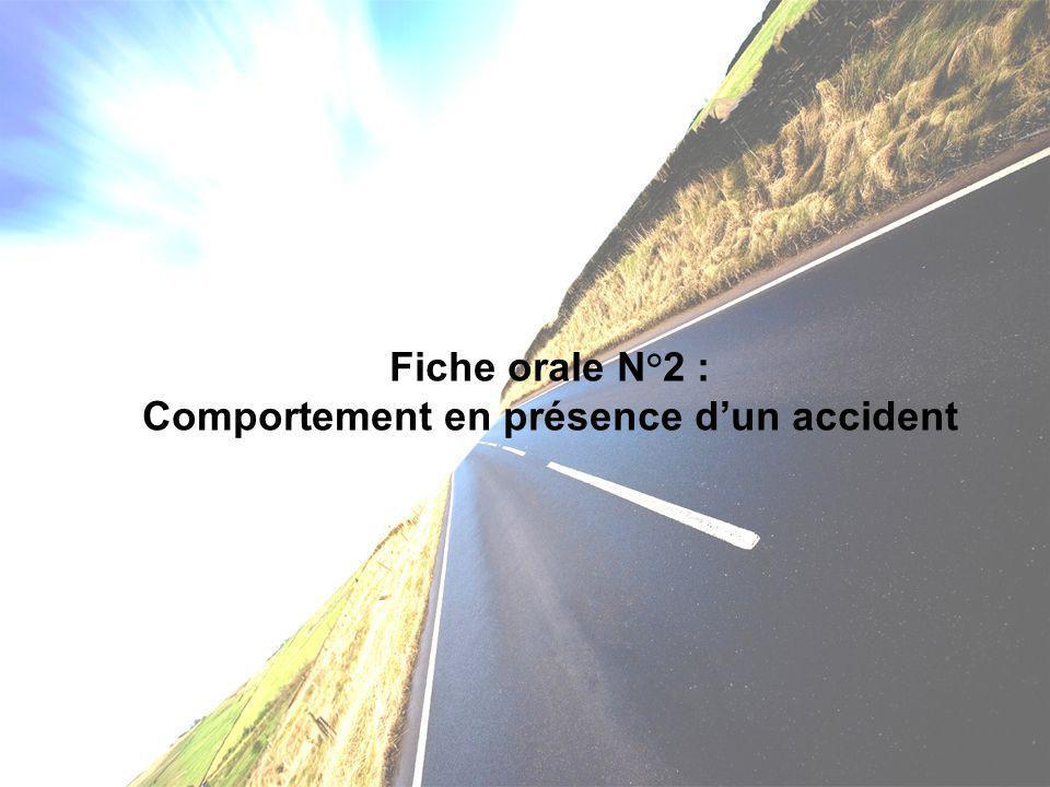 Comportement en présence d'un accident