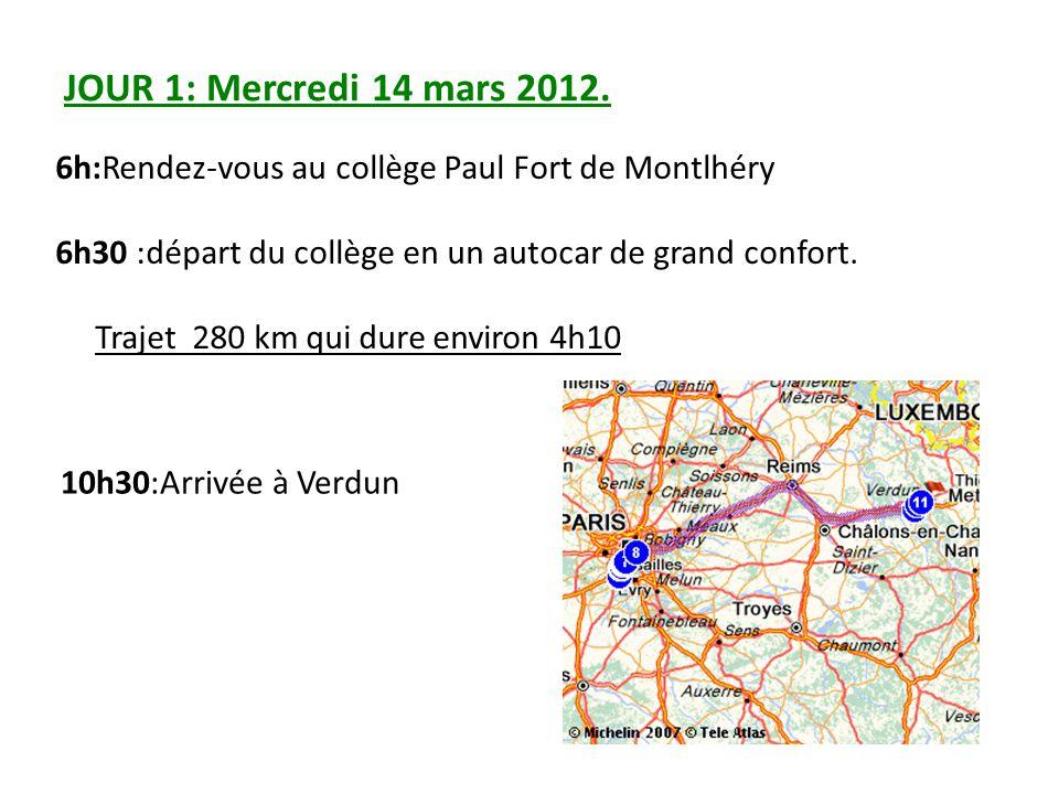 JOUR 1: Mercredi 14 mars 2012. 6h:Rendez-vous au collège Paul Fort de Montlhéry. 6h30 :départ du collège en un autocar de grand confort.