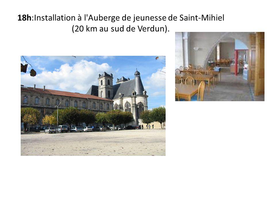 18h:Installation à l Auberge de jeunesse de Saint-Mihiel