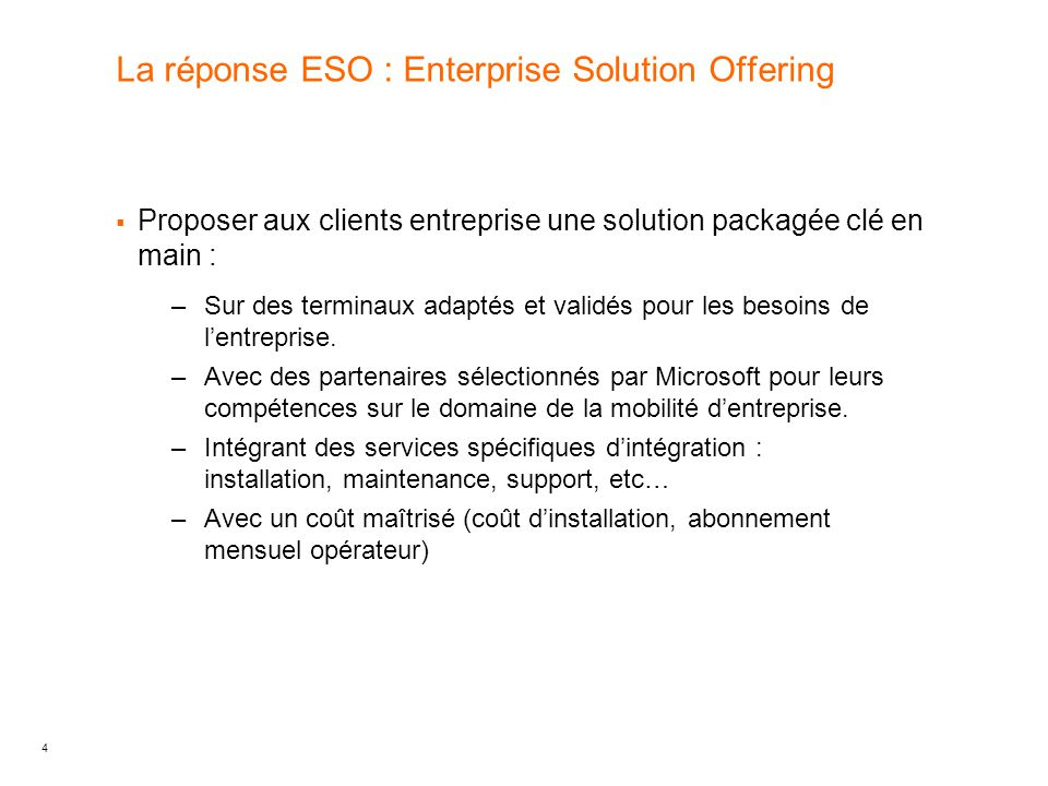 La réponse ESO : Enterprise Solution Offering