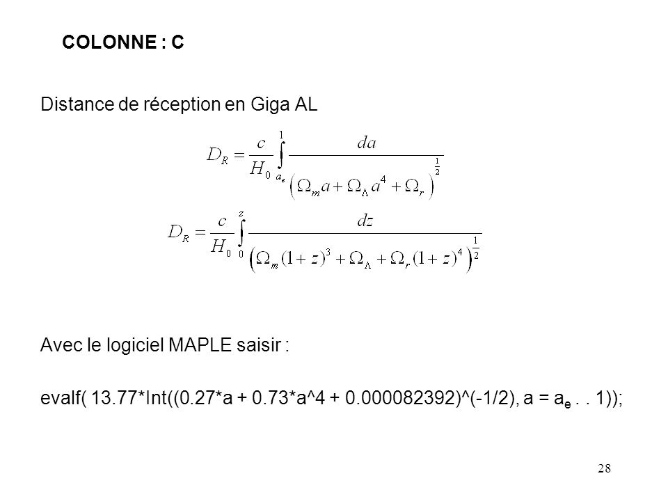 COLONNE : C Distance de réception en Giga AL. Avec le logiciel MAPLE saisir :