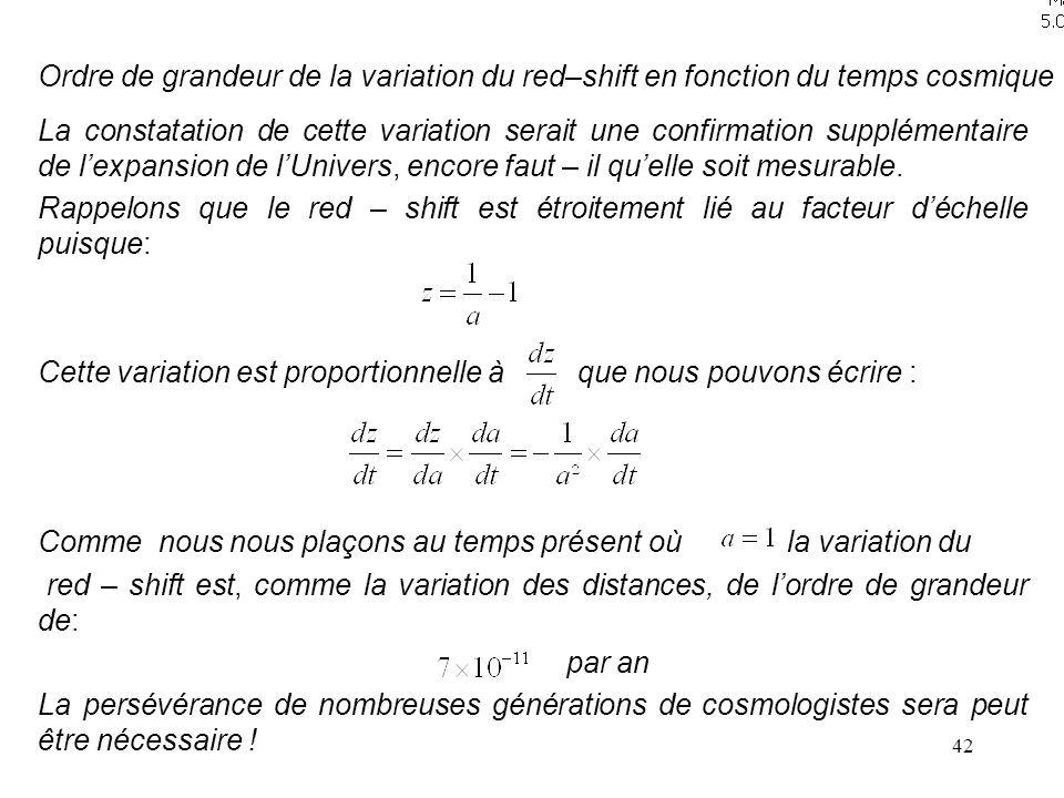Ordre de grandeur de la variation du red–shift en fonction du temps cosmique