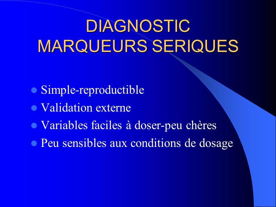 DIAGNOSTIC MARQUEURS SERIQUES