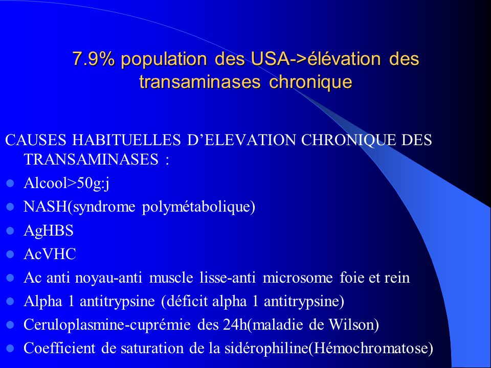 7.9% population des USA->élévation des transaminases chronique