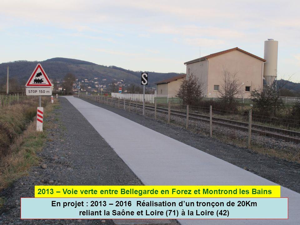 2013 – Voie verte entre Bellegarde en Forez et Montrond les Bains